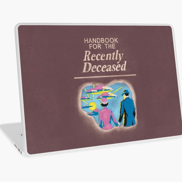 Handbook for the Recently Deceased Laptop Skin