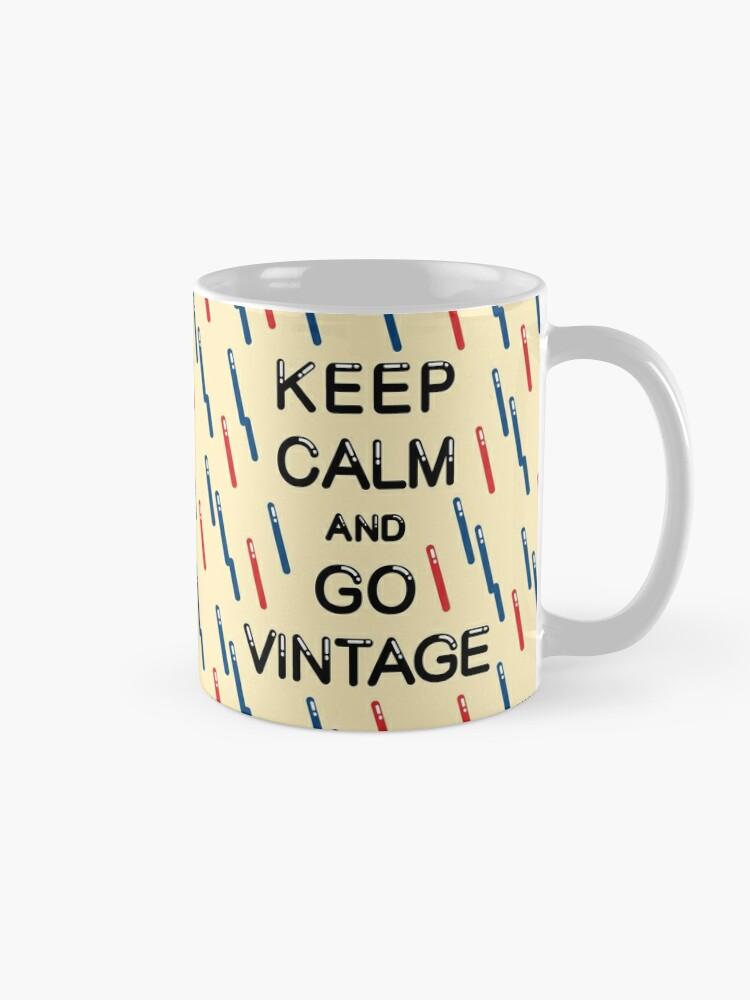 Alternate view of KEEP CALM AND GO VINTAGE Mug