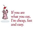 WHAT YOU EAT by Shirley Kathan-Sayess