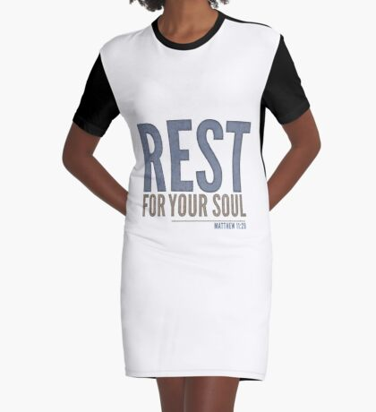 Rest for your soul - Matthew 11:29 Graphic T-Shirt Dress