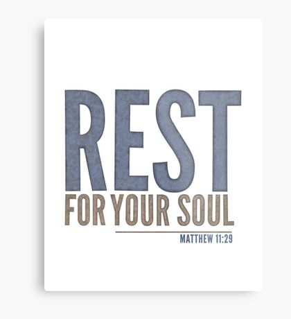 Rest for your soul - Matthew 11:29 Metal Print