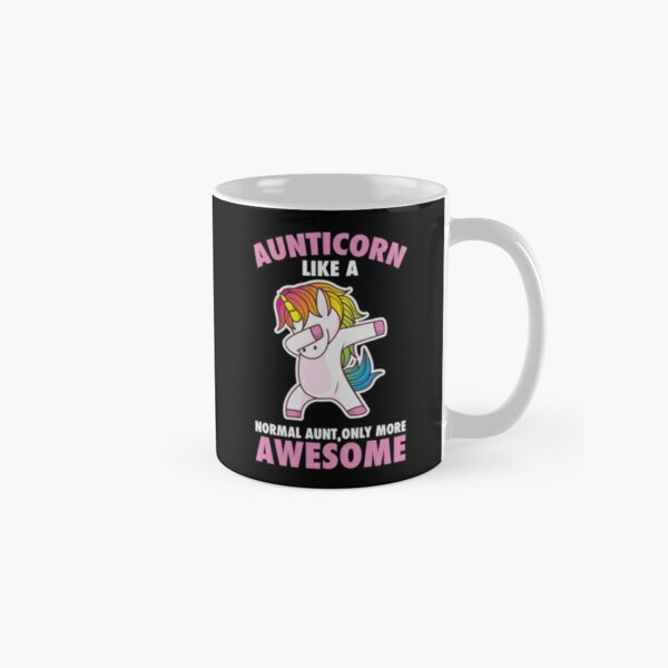 Dancing unicorn dabbing aunt horse Aunticorn like a normal Aunt only more awesome gift Classic Mug