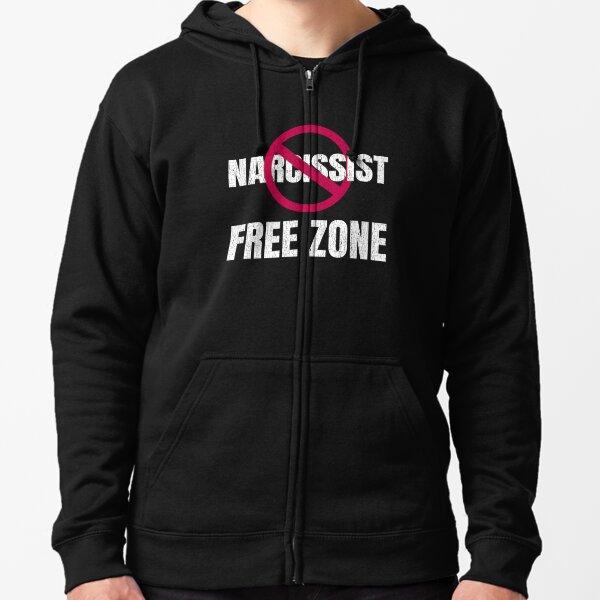 Zona libre de narcisistas - Regalo divertido narcisista Sudadera con capucha y cremallera