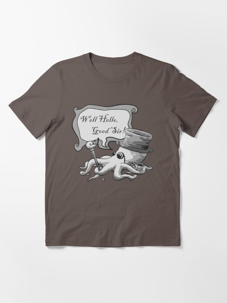 Alternate view of Well Hello, Good Sir! Essential T-Shirt