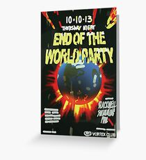 Vortex Club - End of the World Vortex Club Poster  Greeting Card