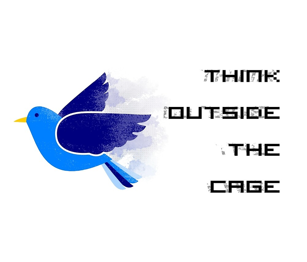 Think Outside The Cage by CanaryCryRadio