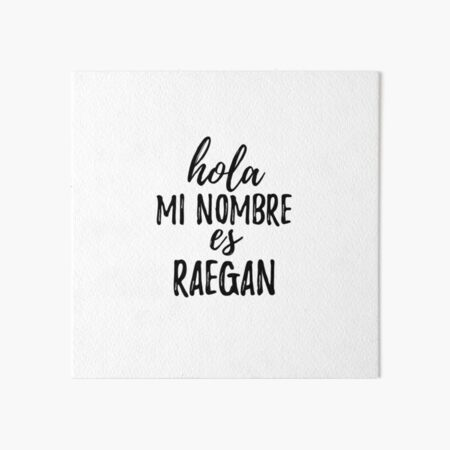 Hola Mi Nombre Es Raegan Funny Spanish Gift Lámina rígida