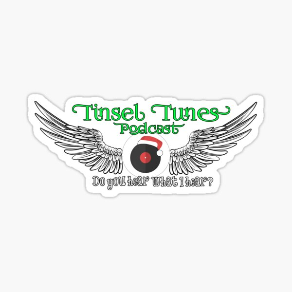 Tinsel Tunes Podcast Logo with Wings Sticker