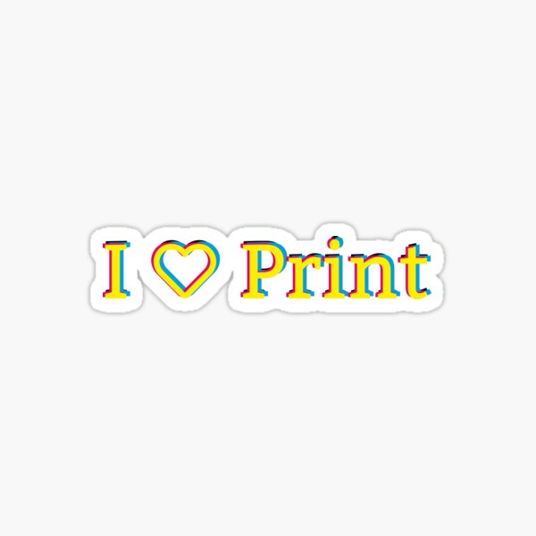 I love print Sticker