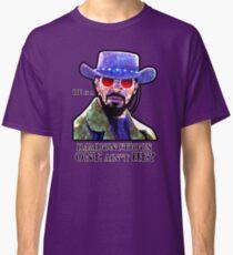 He is a rambunctious one ain't he? Classic T-Shirt