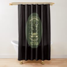 US Veteran I have Earned it with my Blood Sweat and Tears  Shower Curtain