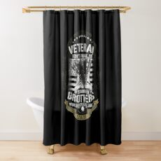 US Veteran Thank my Brothers Who Never Came Back  Shower Curtain