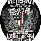 Veteran Protect This Flag Against Terrorism on American Soil  by IconicTee