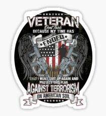 Veteran Protect This Flag Against Terrorism on American Soil  Glossy Sticker