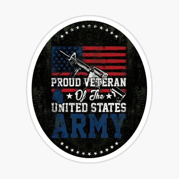 Proud Veteran of United States Army Sticker
