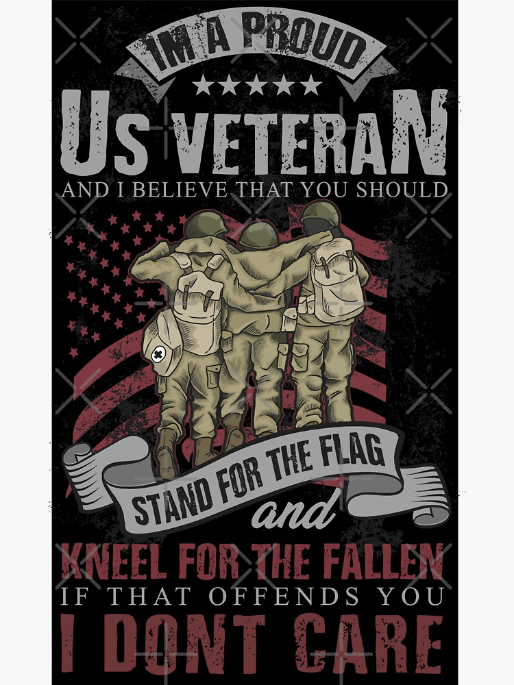 Proud US Veteran Stand for the Flag  by IconicTee