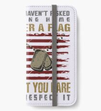 Patriotic Do not Disrespect the Flag  iPhone Wallet/Case/Skin
