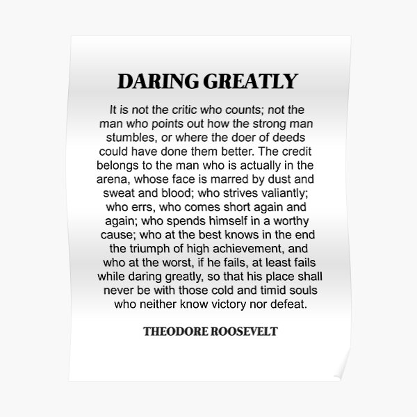 Daring Greatly, Theodore Roosevelt Quote, Man in the arena,  Poster