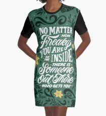 No Matter How Freaky You Are... Graphic T-Shirt Dress