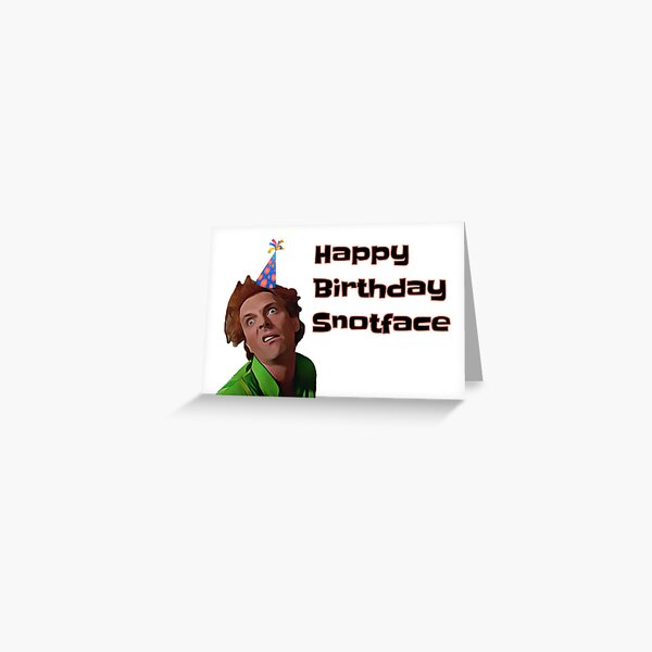 Drop dead Fred Birthday card, sticker, mug, Snotface Greeting Card