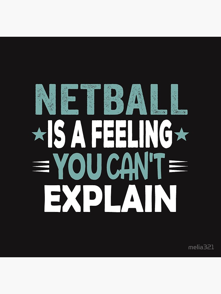Netball Feeling-Cool Funny Best Netball Player Team Quotes Champion Sayings  | Tote Bag