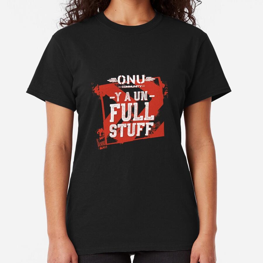 Y a un full stuff Classic T-Shirt