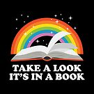 Take A Look It's In A Book Bookworm Gift Idea von haselshirt