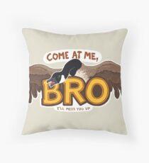"""""""Come at me BRO"""" Canada Goose Throw Pillow"""