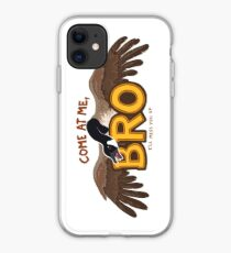 """Come at me BRO"" Canada Goose iPhone Case"