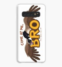 """Come at me BRO"" Canada Goose Case/Skin for Samsung Galaxy"