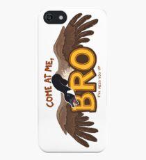 """Come at me BRO"" Canada Goose iPhone Case"
