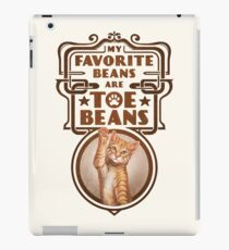 My Favorite Beans Are Toe Beans (Cat) iPad Case/Skin