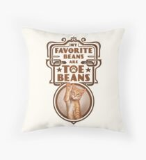 My Favorite Beans Are Toe Beans (Cat) Throw Pillow