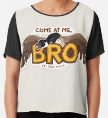 """Come at me BRO"" Canada Goose Chiffon Top"