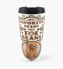 My Favorite Beans Are Toe Beans (Dog) Travel Mug