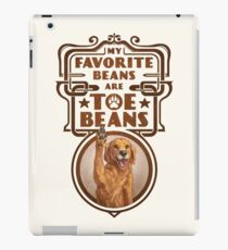 My Favorite Beans Are Toe Beans (Dog) iPad Case/Skin
