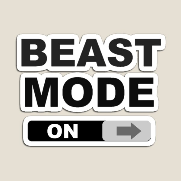Swipe to Unlock Beast Mode Magnet