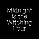Wicca Gift - Midnight is the Witching Hour - Halloween Themed Present by LJCM