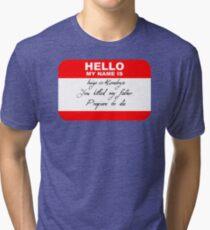 Hello My Name Is Inigo Tri-blend T-Shirt