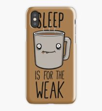 Sleep Is For The Weak iPhone Case