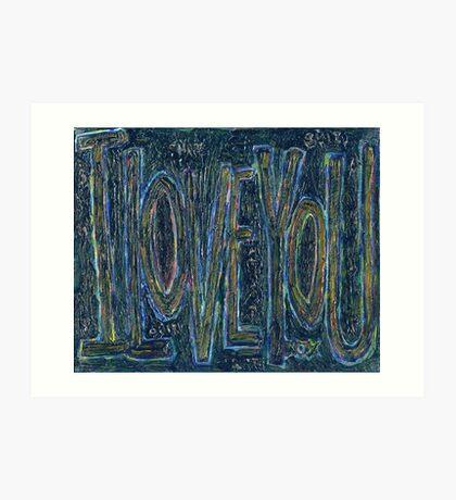 I Love You -  Brianna Keeper Painting Art Print
