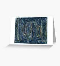 I Love You -  Brianna Keeper Painting Greeting Card