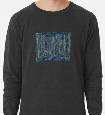 I Love You -  Brianna Keeper Painting Lightweight Sweatshirt