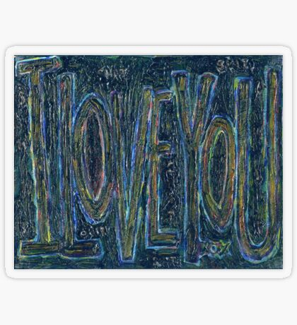 I Love You -  Brianna Keeper Painting Transparent Sticker