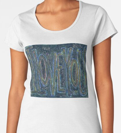 I Love You -  Brianna Keeper Painting Premium Scoop T-Shirt