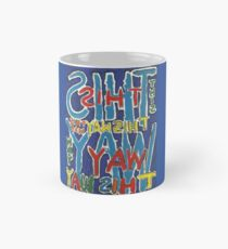 This Way - Brianna Keeper Painting Classic Mug