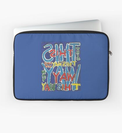 This Way - Brianna Keeper Painting Laptop Sleeve