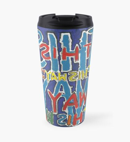 This Way - Brianna Keeper Painting Travel Mug