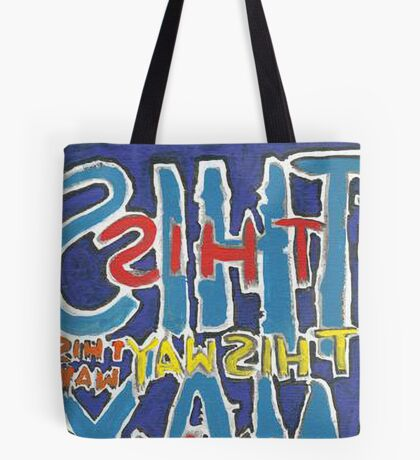 This Way - Brianna Keeper Painting Tote Bag
