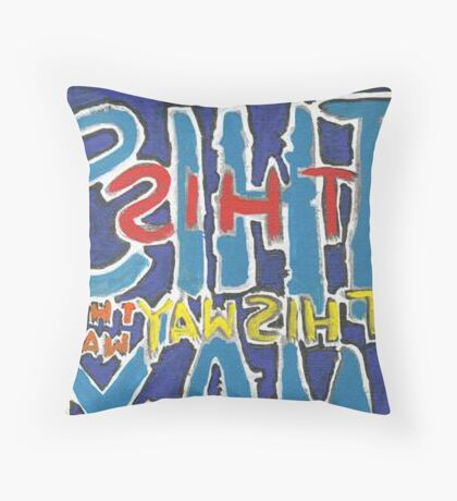 This Way - Brianna Keeper Painting Throw Pillow